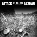 """ATTACK OF THE MAD AXEMAN - Grind The Enimal - 12"""""""