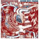 "WHORESNATION - Scum will reign 12"""
