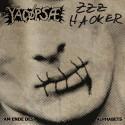 """YACÖPSAE // ZZZ HACKER - split 7"""""""