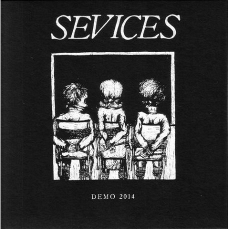 SEVICES - Demo 2014 - 7""