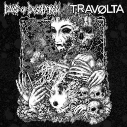 "DAYS OF DESOLATION // TRAVØLTA - split 10"""