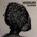 "SUFFERING MIND // LIFES - split 7"""