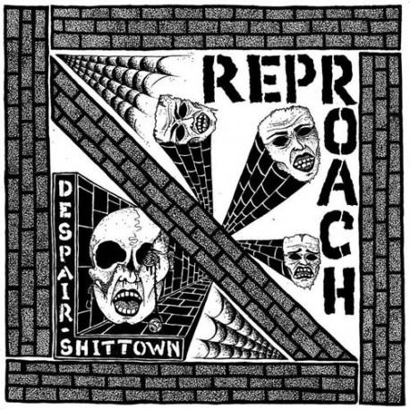 """REPROACH - Despair / Shittown - 7"""""""