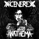 """xCENEREx - Fast Youth Anathema - 7"""""""