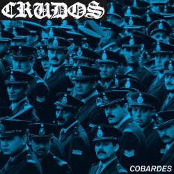 """LOS CRUDOS - Cobardes 7"""""""