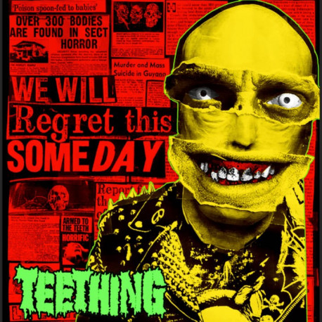 TEETHING - We will regret this someday - 12""