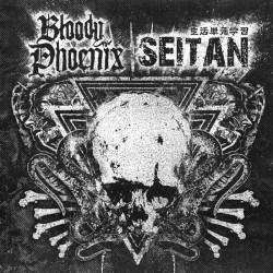 "BLOODY PHOENIX // SEITAN - split 7"""