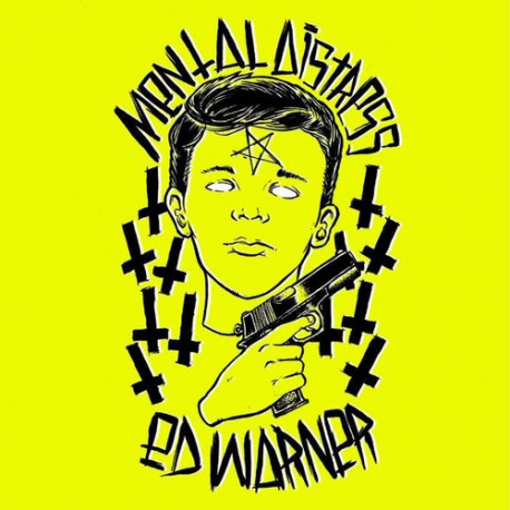 ED WARNER // MENTAL DISTRESS - split 7""