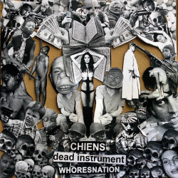 CHIENS // DEAD INSTRUMENT // WHORESNATION - 3 way split 12""