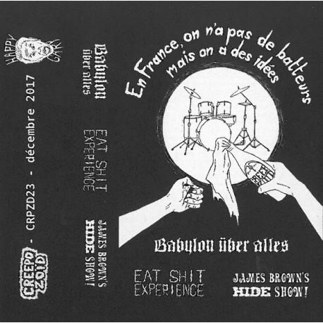 V/A BABYLON ÜBER ALLES // EAT SHIT EXPERIENCE // JAMES BROWN'S HIDE SHOW! - split tape