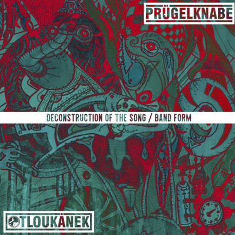 PRÜGELKNABE /​/ ​OTLOUKÁNEK - Deconstruction Of The Song​/​Band Form - 10""