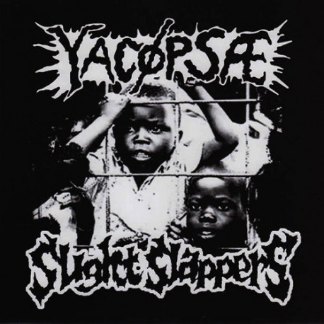 YACOPSAE // SLIGHT SLAPPERS - split 7""