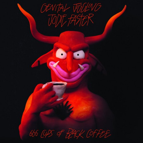 JODIE FASTER // GENITAL JIGGLING - 666 cups of black coffee - Split EP/12""