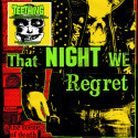 "TEETHING - That night we regret - 12""EP w​/​a silk​-​screen printed B side"