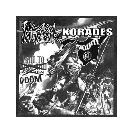 ACCION MUTANTE // KORADES Hail to Doom Split 7""