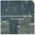 "WE ARE IDOLS // GUANTANAMO PARTY PROGRAM - split 7"""
