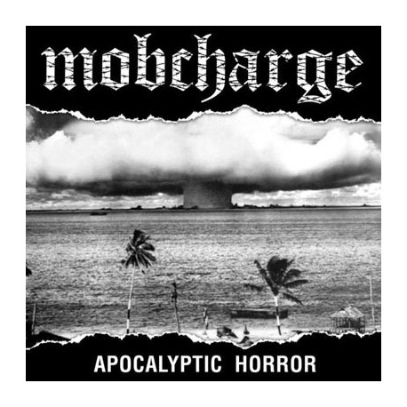 MOBCHARGE - Apocalyptic horror 12""