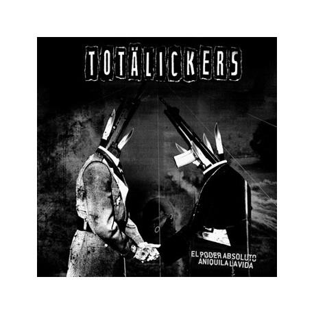 """TOTÄLICKERS - El poder absoluto aniquila la vida 12"""""""