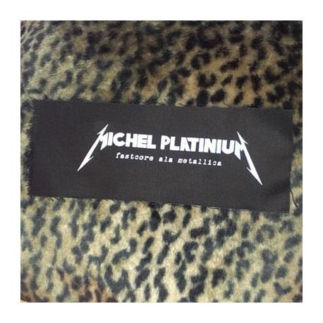MICHEL PLATINIUM (fastcore ala Metallica) - patch