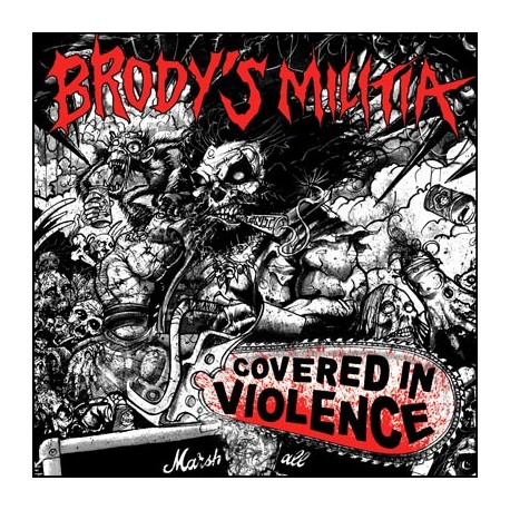BRODY'S MILITIA - Covered In Violence 12""