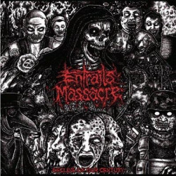 ENTRAILS MASSACRE - Decline Of Our Century 11""
