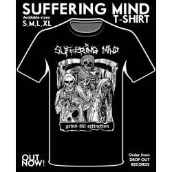 SUFFERING MIND - Grind till extinction