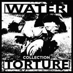 """WATER TORTURE - Collection - 12"""""""