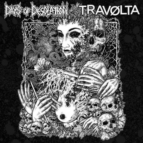 DAYS OF DESOLATION // TRAVØLTA - split 10""