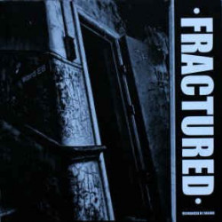 FRACTURED - Recognized by failure - 7""