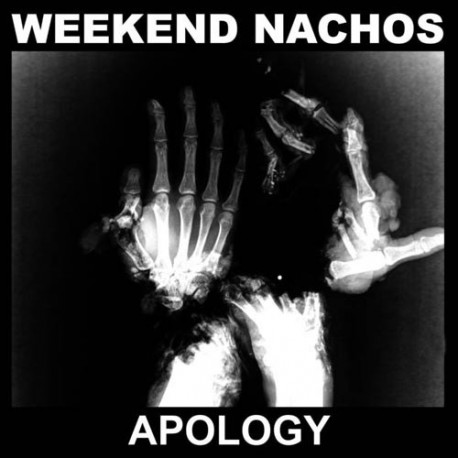 """WEEKEND NACHOS - Apology - 12"""""""