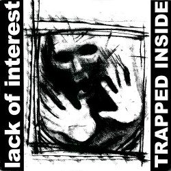 """LACK OF INTEREST - Trapped inside - 12"""""""