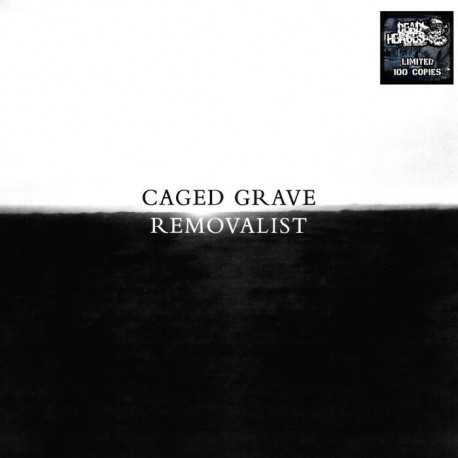 CAGED GRAVE/ REMOVALIST - split 7""