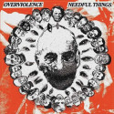 """NEEDFUL THINGS // OVERVIOLENCE - split 7"""""""