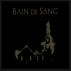 BAIN DE SANG - We are the blood we are the fear - 12""