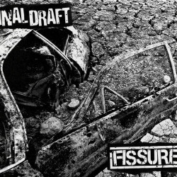 FINAL DRAFT // FISSURE - split 7""
