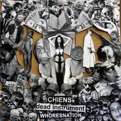 "CHIENS // DEAD INSTRUMENT // WHORESNATION - 3 way split 12"""