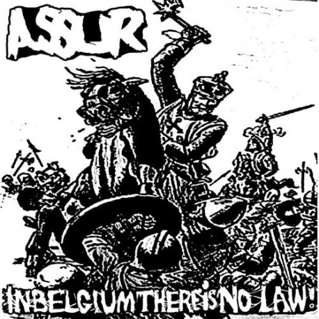 ASSUR - In Belgium there is no law! - Tape