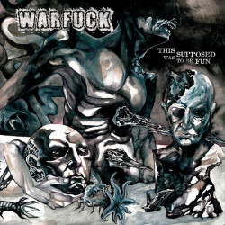 """WARFUCK - This Was Supposed To Be Fun - 12"""""""