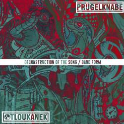 """PRÜGELKNABE // OTLOUKÁNEK - Deconstruction Of The Song/Band Form - 10"""""""