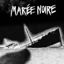 """MAREE NOIRE - s/t - 7"""""""