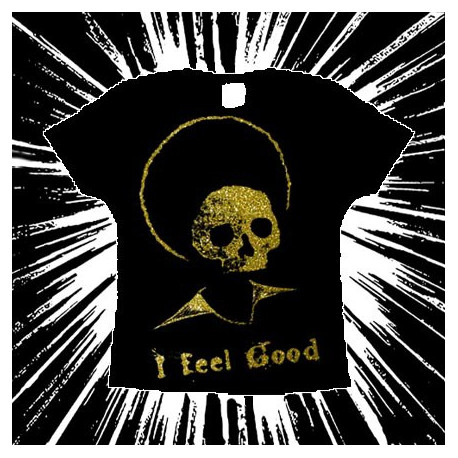 I FEEL GOOD - Girlie tee-shirt