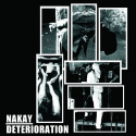 "NAK'AY // DETERIORATION - split 7"""