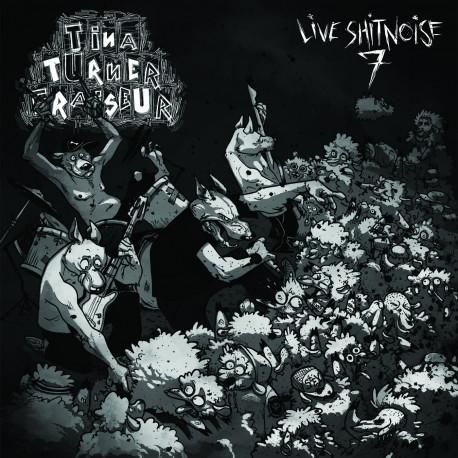 """TINA TURNER FRAISEUR - Live ShitNoise 7 - 12""""LP"""