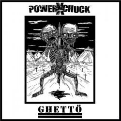 """POWERxCHUCK // GHETTÖ - split 12"""""""