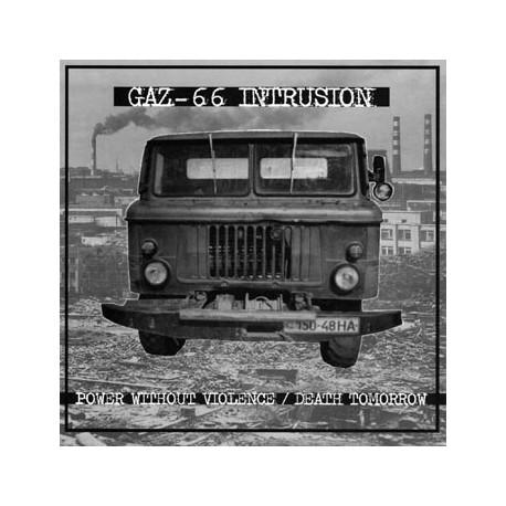 "GAZ 66 INTRUSION - Power Without Violence... 7"""