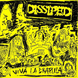 "DISSIPED - Vivä la crapula 10"""