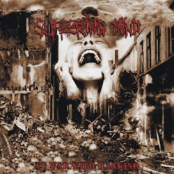 SUFFERING MIND At war with mankind 10""
