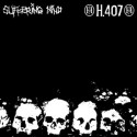 "SUFFERING MIND // H.407 - split 12"""