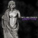 """WE ARE IDOLS - Powerless 12"""""""