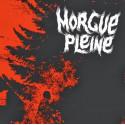 """MORGUE PLEINE - s/t 7"""""""
